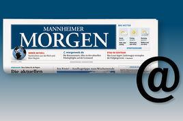 Die Nachrichten des Mannheimer Morgen als Newsletter
